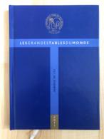 Livre Les Grandes Tables Du Monde 2011 L'Auberge De L'ill Illhaeusern Alsace Restaurant Guide - Gastronomie