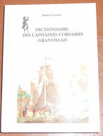 Dictionnaire Des Capitaines Corsaires Granvillais - Dictionaries