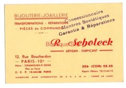 Carte De Visite Bijouterie Joaillerie Paris Artisan Fabricant 10 Eme R Scholeck Plan Concessionnaire Montres Sovietiques - Cartoncini Da Visita