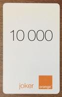 CAMEROUN ORANGE JOKER RECHARGE GSM 10.000 FCFA SANS CODE PAS TELECARTE CARTE TÉLÉPHONIQUE PRÉPAYÉE - Camerún
