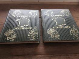 La France D' Outremer Lamorlette Géographie 2 Tomes SCMI éditeur 1951 Très Bon état - Encyclopaedia