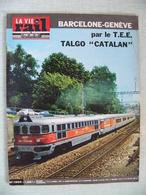 La Vie Du Rail N° 1204 Barcelone Genève Par Le T.E.E. TALGO CATALAN - Trains