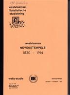 909 A/30 -- LIVRE/BOEK WEFIS Nr 50 -  West Vlaamse Nevenstempels 1830/1914 , 100 Blz ,1988 , Gemeenschappelijke Studie - Amministrazioni Postali