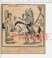 Presse 1907 Humour Chez Les Vrais Apaches Saisie D'Huissier Métier Torture Peaux-rouges Indiens Tipis Chef Indien223CH29 - Vieux Papiers