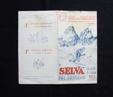 Brossura Turistica Selva Val Gardena 1953 2 Raduno Sciatori Inps Cordesi - Vieux Papiers