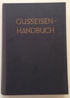 W. Patterson Gusseisen Handbuch Giesserei Verlag Dusseldorf 1963 - Livres, BD, Revues