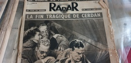 RADAR 49/ CERDAN ACCIDENT  /MINISTERE BIDAULT/PATINAGE DU BIEF /MALAUCENE /NAUFRAGE KERROCH LORIENT/PAUL EMILE VICTOR - Livres, BD, Revues