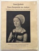 H. Holbein H. Burgkmair Der Aeltere Buchner Baldass Hugelshofer Rupe Parker - Livres, BD, Revues