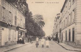 77 /  Thorigny : Rue De La Gare            ///  Avril 20 //   BO. 77 - Autres Communes