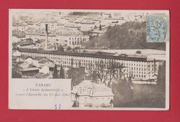 TARARE  69 (  L' UNION INDUSTRIELLE AVANT L' INCENDIE DE 1905  )  EDITION DEAL ET CIE - Tarare