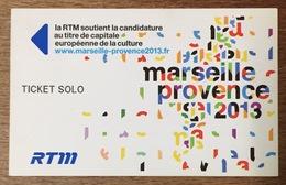 13 MARSEILLE PROVENCE 2013 TICKET SOLO COINS CARRÉS TITRE DE TRANSPORT MAGNÉTIQUE QUE POUR LA COLLECTION - Bus