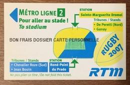 13 MARSEILLE RUGBY 2007 STADE VÉLODROME TICKET FRAIS DE DOSSIER... TITRE DE TRANSPORT MAGNÉTIQUE QUE POUR LA COLLECTION - Metro
