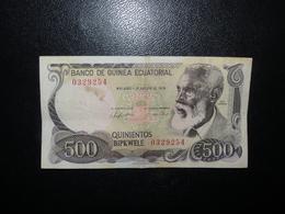 Billet 500 Bipkwele 1979 Guinée Equatoriale - Equatoriaal-Guinea