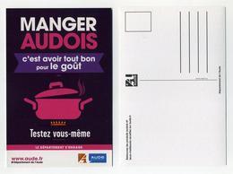 CP Pub - Manger Audois C'est Avoir Tout Bon Pour Le Goût - Aude, Occitanie, France - Werbepostkarten