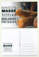 CP Pub - Maison Massé, Artisan Boulanger Pâtissier à Toulouse - Pain, Bread, Baker, Bäckerei, Brot, Pan, Savoir Faire... - Kunsthandwerk