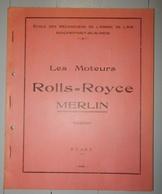 ANCIEN MANUEL LES MOTEURS ROLLS ROYCE MERLIN 1951 ECOLE DES MÉCANICIENS DE L'ARMÉE DE L'AIR ROCHEFORT SUR MER - AeroAirplanes
