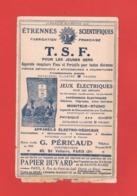 BUVARD. ALMANACH HACHETTE 1915. T.S.F. ETRENNES SCIENTIFIQUES. JEUX ELECT. APP. MEDICAUX. PAPIER BUVARD PAPET. DU MARAIS - Buvards, Protège-cahiers Illustrés