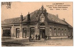 CALMPTHOUT - KALMTHOUT - Café Billard DE SPORTVRIENDEN - MONU - VAN CAMPEN - Vélos Autos Motos - Cpa Belgique - Kalmthout