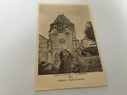 CP - 1600 - Le Strasbourg Disparu -  Porte Nationale Intérieure 1865 - Strasbourg