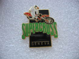 Pin's Du SUPERCROSS International De Moto à GENEVE - Motorbikes