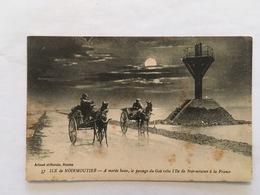 VENDEE CPA NOIRMOUTIER LE PASSAGE DU GOA A MAREE BASSE - Noirmoutier