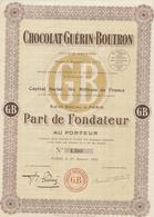 Action , Chocolat Guérin Boutron, Part Du Fondateur, Complet Avec 30 Coupons,1923 - Industrie