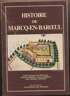 Histoire De MARCQ EN BAROEUL - Dédicacé..Edition Des Beffrois - Picardie - Nord-Pas-de-Calais