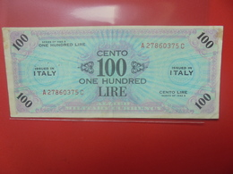 ITALIE 100 LIRE 1943 CIRCULER (B.12) - Ocupación Aliados Segunda Guerra Mundial