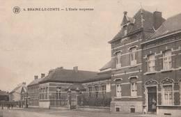 BRAINE-LE-COMTE : L'Ecole Moyenne. - Braine-le-Comte
