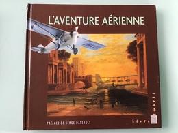 L' AVENTURE AÉRIENNE — LA POSTE - Aéreo
