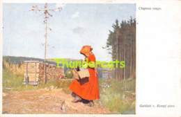 CPA CHAPERON ROUGE ROTKAPPCHEN RED RIDING HOOD ROODKAPJE FILLE  KEMPF GOTTLIEB BKWI  ILLUSTRATEUR  ARTIST SIGNED - Andere Illustrators