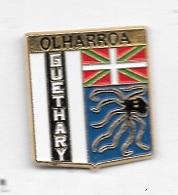 Pin's  OLHARROA  GUETHARY - Villes
