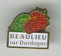 "{49220} Pin's "" Beaulieu Sur Dordogne "" ; Fraise - Ciudades"