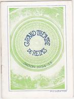 Ancien Programme SAISON 1934 - 1935 / GRAND THEATRE DE REIMS - Programmes