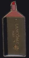 64627- Pin's. Lancome Paris.Parfum.Cosmétiques. - Parfums