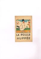 Livret Illustré Signé Par ?? - La Poule Huppée De ?? - Editions : ?? - Livres, BD, Revues
