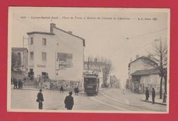 LYON ST JUST  69 ( PLACE DU TRION ET ENTREE DE CHOUALANS )   TRAMWAY - Lyon