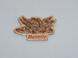 Pin's BANETTE - Alimentation
