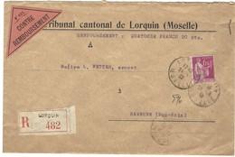 LORQUIN Lettre Recommandée Contre Remboursement 24.12.1932 Paix 1F75 - Postmark Collection (Covers)