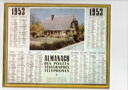 Almanach Des Postes Telegraphes Et Telephones 1953 Cottage Normand - Calendarios