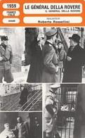 - 1959 - FRANCE ITALIE - DRAME - LE GENERAL DELLA ROVERE  - 070 - Autres