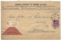 ROSHEIM Lettre Recommandée Contre Remboursement R039 Affranchissement Semeuse 20c - 21.3.1933 - Postmark Collection (Covers)
