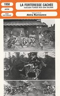 - 1958 -  JAPON - FILM HISTORIQUE - LA FORTERESSE CACHEE  - 074 - Autres