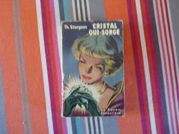 Cristal Qui Songe De Sturgeon 1952 (C) - Le Rayon Fantastique
