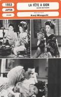 - 1953 -  JAPON - DRAME - LA FÊTE A GION - 076 - Autres