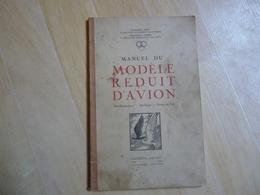 Manuel Du Modèle Réduit D'avion 1ère Partie 1941   (I) - Livres, BD, Revues