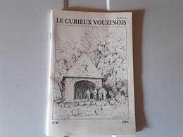 """Le Curieux Vouzinois N°88  """" Falaise,Givry Sur Aisne,Vouziers, Senuc"""" - 1950 à Nos Jours"""