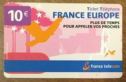 FRANCE EUROPE TICKET TELEPHONE 10 EURO EXP 31/01/2008 CARTE TÉLÉPHONIQUE PHONECARD PAS TELECARTE - FT