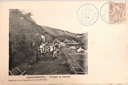 CPA MADAGASCA - Sahanimona - Travaux En Tranchée - Chemin De Fer De Tananarive à La Côte Orientale - Carte Précurseur - Madagascar