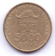 VIETNAM 2003: 5000 Dong, KM 73 - Viêt-Nam